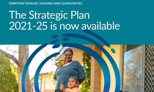 Territory Families, Housing and Communities Strategic Plan 2021-2025