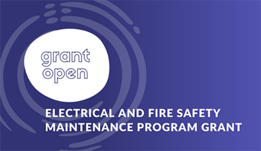 Electrical and Fire Safety Maintenance Program Grant