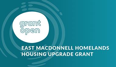 East MacDonnell Homelands Housing Upgrade Grant