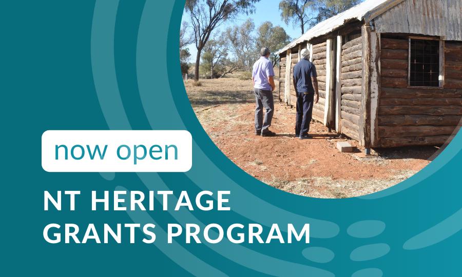 NT Heritage Grants – Now Open