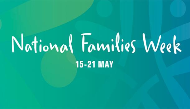 Celebrating National Families Week